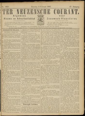 Ter Neuzensche Courant. Algemeen Nieuws- en Advertentieblad voor Zeeuwsch-Vlaanderen / Neuzensche Courant ... (idem) / (Algemeen) nieuws en advertentieblad voor Zeeuwsch-Vlaanderen 1907-02-02
