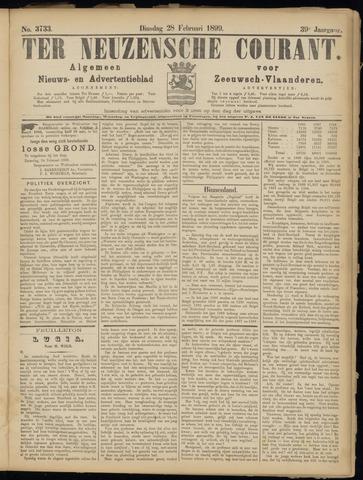 Ter Neuzensche Courant. Algemeen Nieuws- en Advertentieblad voor Zeeuwsch-Vlaanderen / Neuzensche Courant ... (idem) / (Algemeen) nieuws en advertentieblad voor Zeeuwsch-Vlaanderen 1899-02-28