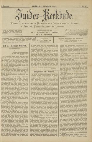 Zuider Kerkbode, Weekblad gewijd aan de belangen der gereformeerde kerken in Zeeland, Noord-Brabant en Limburg. 1899-10-27