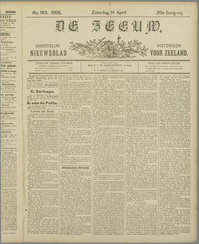 De Zeeuw. Christelijk-historisch nieuwsblad voor Zeeland 1906-04-14