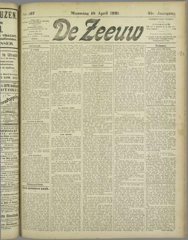 De Zeeuw. Christelijk-historisch nieuwsblad voor Zeeland 1921-04-18