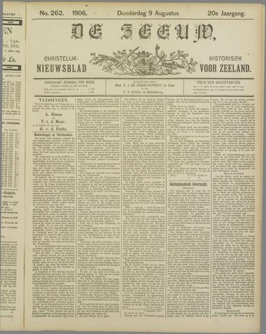 De Zeeuw. Christelijk-historisch nieuwsblad voor Zeeland 1906-08-09