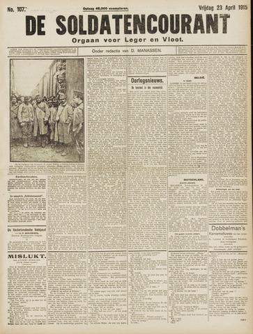 De Soldatencourant. Orgaan voor Leger en Vloot 1915-04-23