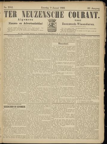 Ter Neuzensche Courant. Algemeen Nieuws- en Advertentieblad voor Zeeuwsch-Vlaanderen / Neuzensche Courant ... (idem) / (Algemeen) nieuws en advertentieblad voor Zeeuwsch-Vlaanderen 1892-01-09