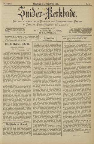 Zuider Kerkbode, Weekblad gewijd aan de belangen der gereformeerde kerken in Zeeland, Noord-Brabant en Limburg. 1899-08-11