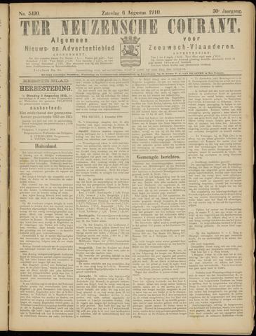 Ter Neuzensche Courant. Algemeen Nieuws- en Advertentieblad voor Zeeuwsch-Vlaanderen / Neuzensche Courant ... (idem) / (Algemeen) nieuws en advertentieblad voor Zeeuwsch-Vlaanderen 1910-08-06