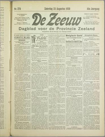 De Zeeuw. Christelijk-historisch nieuwsblad voor Zeeland 1930-08-23