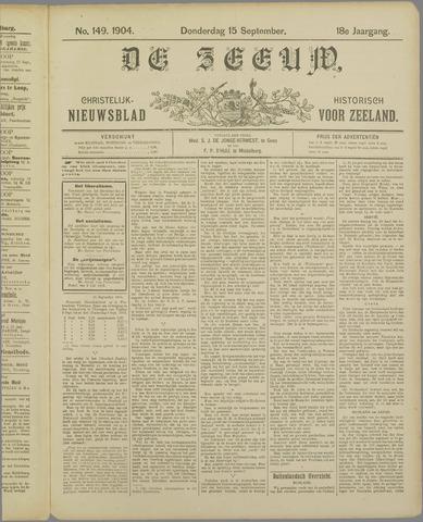 De Zeeuw. Christelijk-historisch nieuwsblad voor Zeeland 1904-09-15