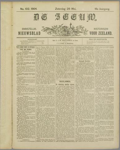 De Zeeuw. Christelijk-historisch nieuwsblad voor Zeeland 1904-05-28