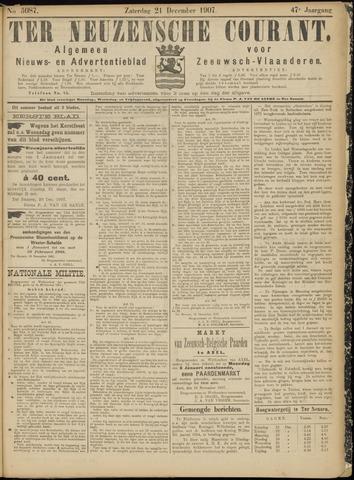 Ter Neuzensche Courant. Algemeen Nieuws- en Advertentieblad voor Zeeuwsch-Vlaanderen / Neuzensche Courant ... (idem) / (Algemeen) nieuws en advertentieblad voor Zeeuwsch-Vlaanderen 1907-12-21