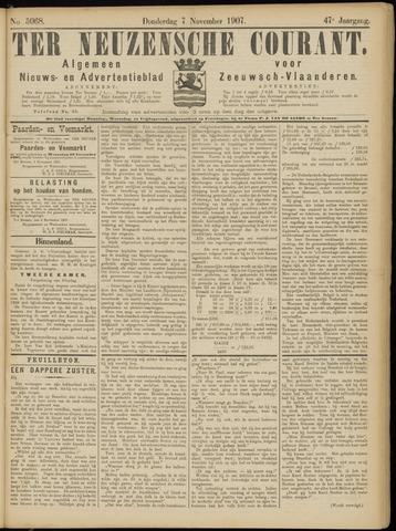 Ter Neuzensche Courant. Algemeen Nieuws- en Advertentieblad voor Zeeuwsch-Vlaanderen / Neuzensche Courant ... (idem) / (Algemeen) nieuws en advertentieblad voor Zeeuwsch-Vlaanderen 1907-11-07