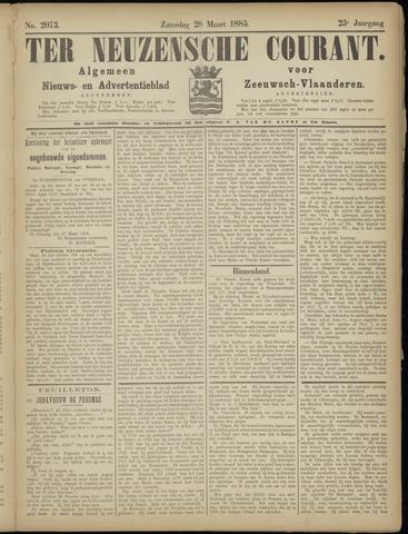 Ter Neuzensche Courant. Algemeen Nieuws- en Advertentieblad voor Zeeuwsch-Vlaanderen / Neuzensche Courant ... (idem) / (Algemeen) nieuws en advertentieblad voor Zeeuwsch-Vlaanderen 1885-03-28