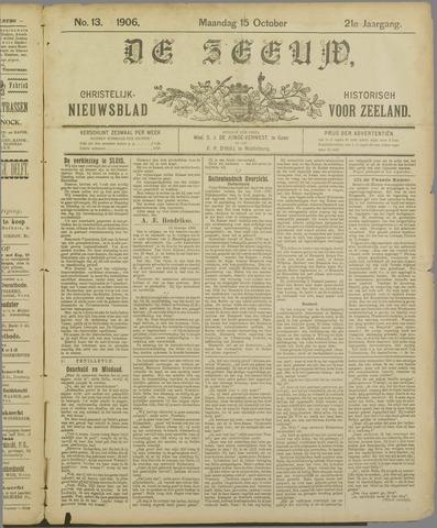 De Zeeuw. Christelijk-historisch nieuwsblad voor Zeeland 1906-10-15