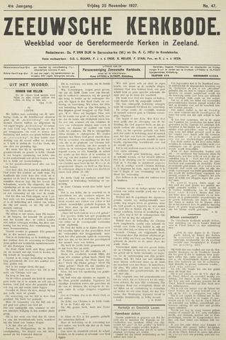 Zeeuwsche kerkbode, weekblad gewijd aan de belangen der gereformeerde kerken/ Zeeuwsch kerkblad 1927-11-25