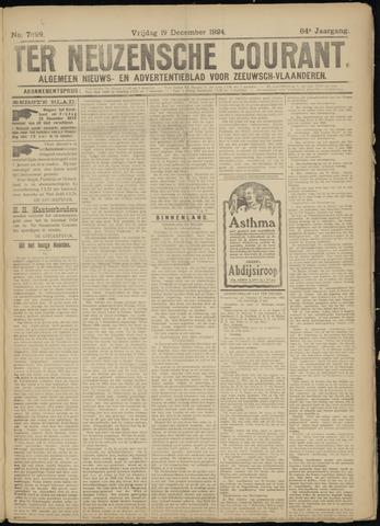 Ter Neuzensche Courant. Algemeen Nieuws- en Advertentieblad voor Zeeuwsch-Vlaanderen / Neuzensche Courant ... (idem) / (Algemeen) nieuws en advertentieblad voor Zeeuwsch-Vlaanderen 1924-12-19