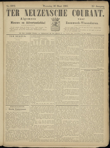 Ter Neuzensche Courant. Algemeen Nieuws- en Advertentieblad voor Zeeuwsch-Vlaanderen / Neuzensche Courant ... (idem) / (Algemeen) nieuws en advertentieblad voor Zeeuwsch-Vlaanderen 1887-03-30