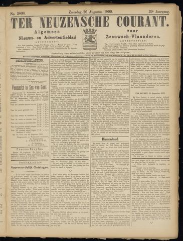 Ter Neuzensche Courant. Algemeen Nieuws- en Advertentieblad voor Zeeuwsch-Vlaanderen / Neuzensche Courant ... (idem) / (Algemeen) nieuws en advertentieblad voor Zeeuwsch-Vlaanderen 1899-08-26