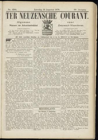 Ter Neuzensche Courant. Algemeen Nieuws- en Advertentieblad voor Zeeuwsch-Vlaanderen / Neuzensche Courant ... (idem) / (Algemeen) nieuws en advertentieblad voor Zeeuwsch-Vlaanderen 1878-08-10