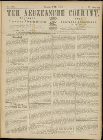 Ter Neuzensche Courant. Algemeen Nieuws- en Advertentieblad voor Zeeuwsch-Vlaanderen / Neuzensche Courant ... (idem) / (Algemeen) nieuws en advertentieblad voor Zeeuwsch-Vlaanderen 1910-05-03