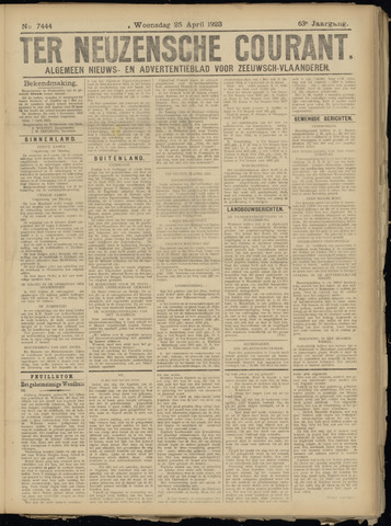 Ter Neuzensche Courant. Algemeen Nieuws- en Advertentieblad voor Zeeuwsch-Vlaanderen / Neuzensche Courant ... (idem) / (Algemeen) nieuws en advertentieblad voor Zeeuwsch-Vlaanderen 1923-04-25