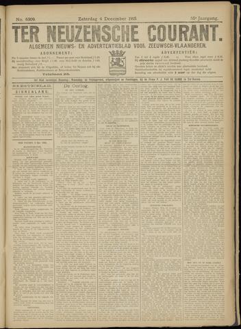 Ter Neuzensche Courant. Algemeen Nieuws- en Advertentieblad voor Zeeuwsch-Vlaanderen / Neuzensche Courant ... (idem) / (Algemeen) nieuws en advertentieblad voor Zeeuwsch-Vlaanderen 1915-12-04