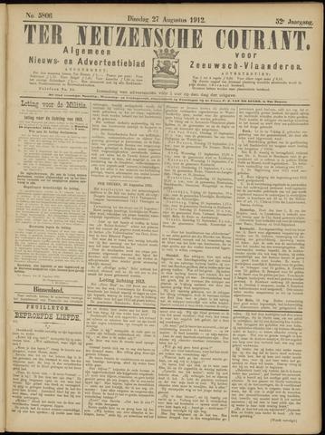 Ter Neuzensche Courant. Algemeen Nieuws- en Advertentieblad voor Zeeuwsch-Vlaanderen / Neuzensche Courant ... (idem) / (Algemeen) nieuws en advertentieblad voor Zeeuwsch-Vlaanderen 1912-08-27