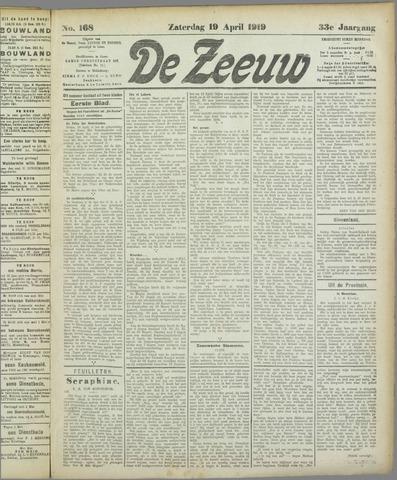 De Zeeuw. Christelijk-historisch nieuwsblad voor Zeeland 1919-04-19