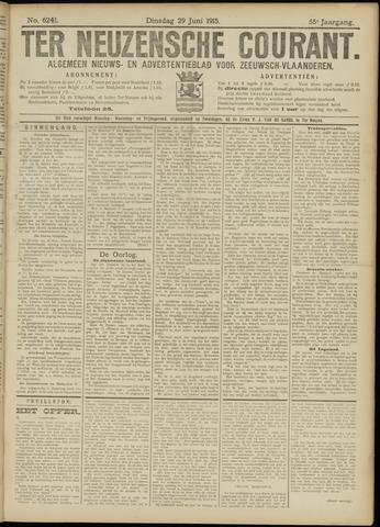 Ter Neuzensche Courant. Algemeen Nieuws- en Advertentieblad voor Zeeuwsch-Vlaanderen / Neuzensche Courant ... (idem) / (Algemeen) nieuws en advertentieblad voor Zeeuwsch-Vlaanderen 1915-06-29