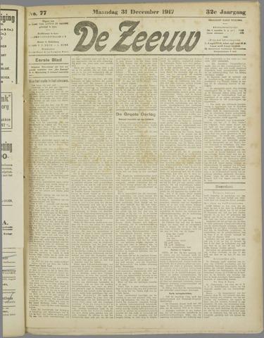 De Zeeuw. Christelijk-historisch nieuwsblad voor Zeeland 1917-12-31
