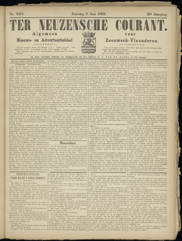 Ter Neuzensche Courant. Algemeen Nieuws- en Advertentieblad voor Zeeuwsch-Vlaanderen / Neuzensche Courant ... (idem) / (Algemeen) nieuws en advertentieblad voor Zeeuwsch-Vlaanderen 1889-06-08
