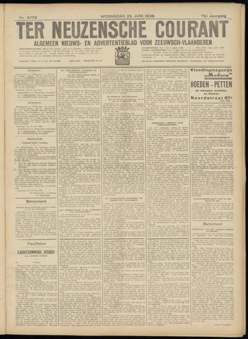 Ter Neuzensche Courant. Algemeen Nieuws- en Advertentieblad voor Zeeuwsch-Vlaanderen / Neuzensche Courant ... (idem) / (Algemeen) nieuws en advertentieblad voor Zeeuwsch-Vlaanderen 1938-06-29