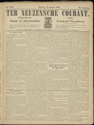 Ter Neuzensche Courant. Algemeen Nieuws- en Advertentieblad voor Zeeuwsch-Vlaanderen / Neuzensche Courant ... (idem) / (Algemeen) nieuws en advertentieblad voor Zeeuwsch-Vlaanderen 1891-01-10