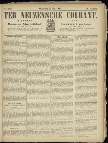 Ter Neuzensche Courant. Algemeen Nieuws- en Advertentieblad voor Zeeuwsch-Vlaanderen / Neuzensche Courant ... (idem) / (Algemeen) nieuws en advertentieblad voor Zeeuwsch-Vlaanderen 1889-05-22