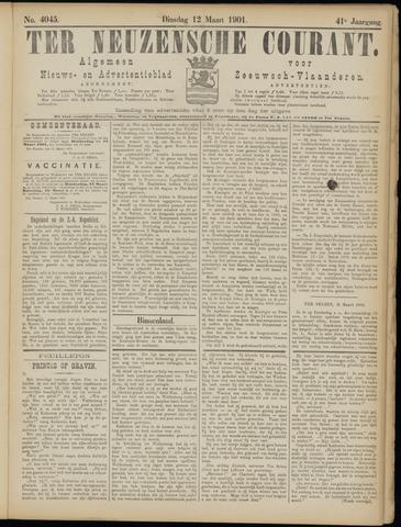 Ter Neuzensche Courant. Algemeen Nieuws- en Advertentieblad voor Zeeuwsch-Vlaanderen / Neuzensche Courant ... (idem) / (Algemeen) nieuws en advertentieblad voor Zeeuwsch-Vlaanderen 1901-03-12