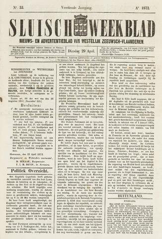 Sluisch Weekblad. Nieuws- en advertentieblad voor Westelijk Zeeuwsch-Vlaanderen 1873-04-29