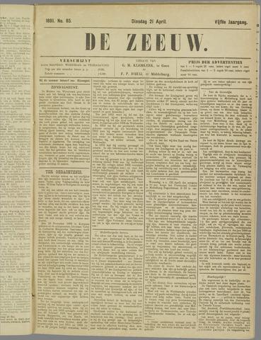 De Zeeuw. Christelijk-historisch nieuwsblad voor Zeeland 1891-04-21