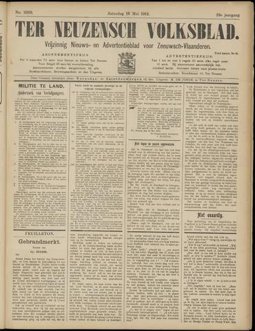 Ter Neuzensch Volksblad. Vrijzinnig nieuws- en advertentieblad voor Zeeuwsch- Vlaanderen / Zeeuwsch Nieuwsblad. Nieuws- en advertentieblad voor Zeeland 1912-05-18