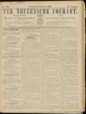Ter Neuzensche Courant. Algemeen Nieuws- en Advertentieblad voor Zeeuwsch-Vlaanderen / Neuzensche Courant ... (idem) / (Algemeen) nieuws en advertentieblad voor Zeeuwsch-Vlaanderen 1906-11-22