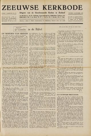 Zeeuwsche kerkbode, weekblad gewijd aan de belangen der gereformeerde kerken/ Zeeuwsch kerkblad 1949-01-14