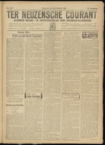 Ter Neuzensche Courant. Algemeen Nieuws- en Advertentieblad voor Zeeuwsch-Vlaanderen / Neuzensche Courant ... (idem) / (Algemeen) nieuws en advertentieblad voor Zeeuwsch-Vlaanderen 1932-12-30