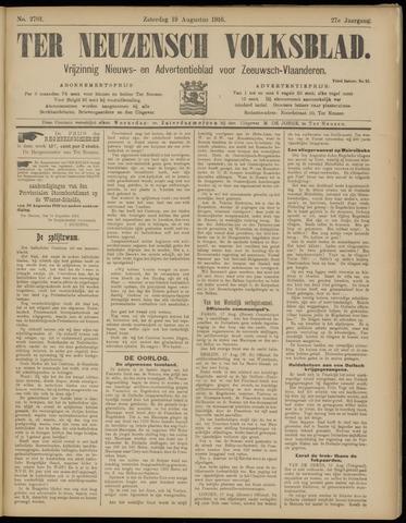 Ter Neuzensch Volksblad. Vrijzinnig nieuws- en advertentieblad voor Zeeuwsch- Vlaanderen / Zeeuwsch Nieuwsblad. Nieuws- en advertentieblad voor Zeeland 1916-08-19