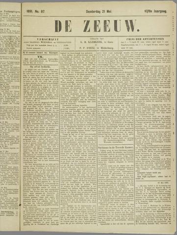 De Zeeuw. Christelijk-historisch nieuwsblad voor Zeeland 1891-05-21