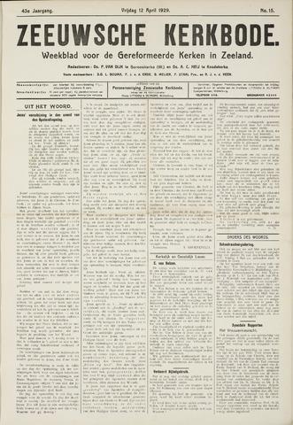 Zeeuwsche kerkbode, weekblad gewijd aan de belangen der gereformeerde kerken/ Zeeuwsch kerkblad 1929-04-12