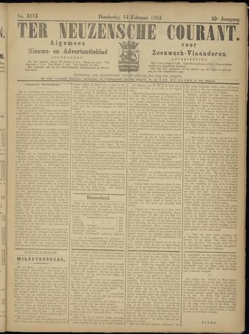 Ter Neuzensche Courant. Algemeen Nieuws- en Advertentieblad voor Zeeuwsch-Vlaanderen / Neuzensche Courant ... (idem) / (Algemeen) nieuws en advertentieblad voor Zeeuwsch-Vlaanderen 1895-02-14
