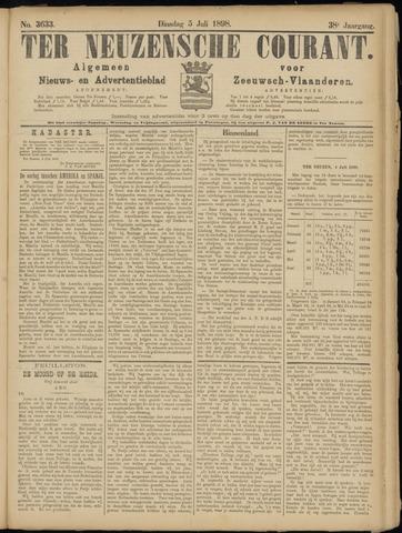 Ter Neuzensche Courant. Algemeen Nieuws- en Advertentieblad voor Zeeuwsch-Vlaanderen / Neuzensche Courant ... (idem) / (Algemeen) nieuws en advertentieblad voor Zeeuwsch-Vlaanderen 1898-07-05