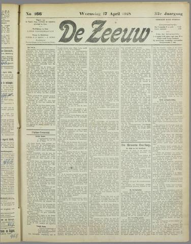 De Zeeuw. Christelijk-historisch nieuwsblad voor Zeeland 1918-04-17