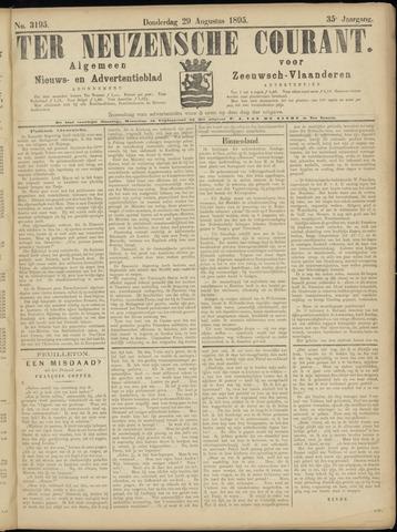 Ter Neuzensche Courant. Algemeen Nieuws- en Advertentieblad voor Zeeuwsch-Vlaanderen / Neuzensche Courant ... (idem) / (Algemeen) nieuws en advertentieblad voor Zeeuwsch-Vlaanderen 1895-08-29