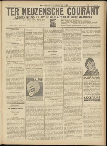 Ter Neuzensche Courant. Algemeen Nieuws- en Advertentieblad voor Zeeuwsch-Vlaanderen / Neuzensche Courant ... (idem) / (Algemeen) nieuws en advertentieblad voor Zeeuwsch-Vlaanderen 1936-08-19