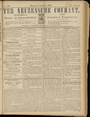 Ter Neuzensche Courant. Algemeen Nieuws- en Advertentieblad voor Zeeuwsch-Vlaanderen / Neuzensche Courant ... (idem) / (Algemeen) nieuws en advertentieblad voor Zeeuwsch-Vlaanderen 1905-09-19
