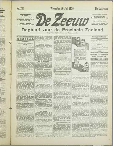 De Zeeuw. Christelijk-historisch nieuwsblad voor Zeeland 1930-07-16